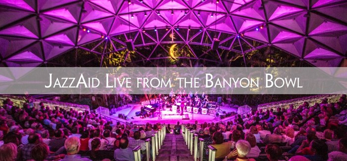 JazzAid Live from the Banyon Bowl: October 17