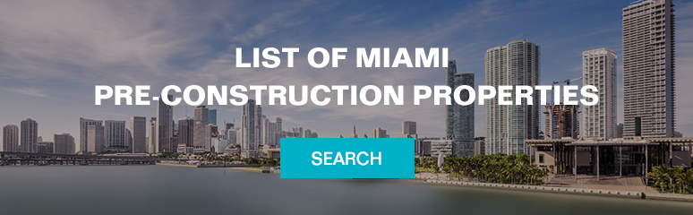List of Miami pre-construction properties